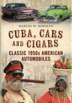 Cuba, Cars and Cigars