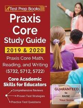 Praxis Core Study Guide 2019 & 2020
