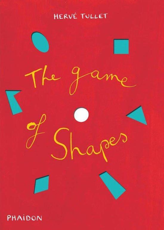 Boek cover The Game of Shapes van Hervé Tullet (Hardcover)