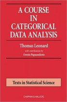A Course in Categorical Data Analysis