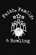 Faith Family Bowling