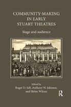 Community-Making in Early Stuart Theatres