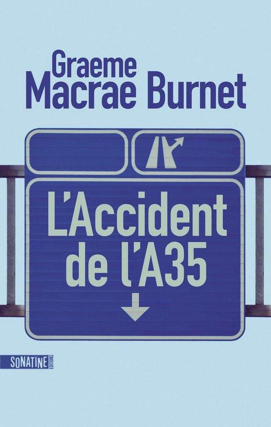 Boek cover LAccident de lA35 van Graeme Macrae Burnet (Onbekend)