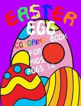 Easter Egg Coloring Book for Kids Ages 1-4