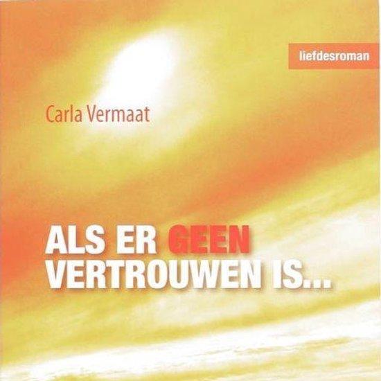 Als er geen vertrouwen is... - Carla Vermaat | Readingchampions.org.uk