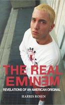 The Real Eminem: Revelations of an American Original