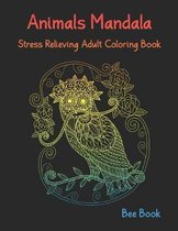 Animals Mandala Stress Relieving Adult Coloring Book