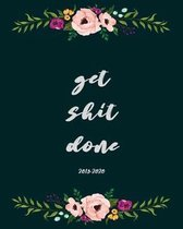 Get Shit Done 2019-2020