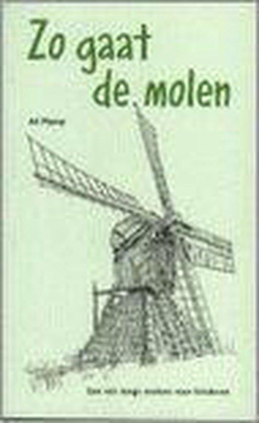 Zo Gaat De Molen - Ad Plomp |