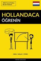 Hollandaca Öğrenin - Hızlı / Kolay / Etkili
