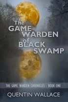 The Game Warden of Black Swamp