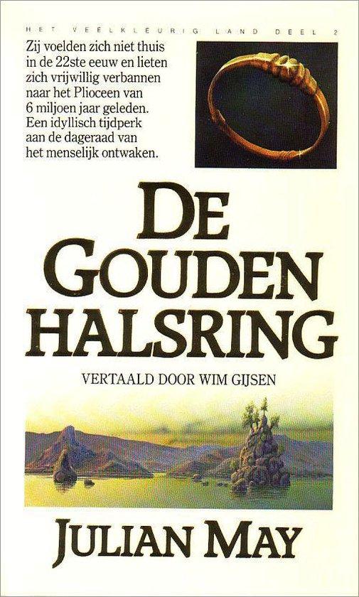 Het veelkleurig land 2: de gouden halsring - Julian May |