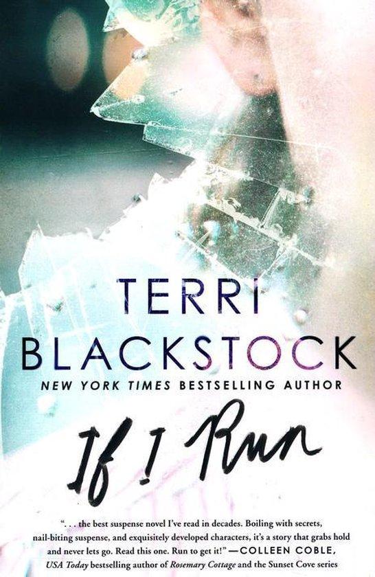 Blackstock, If I run (P) - Terri Blackstock  