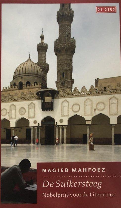 Boek cover De Suikersteeg van Nagieb Mahfoez (Paperback)