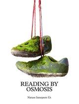 Sema Bekirovic: Reading by Osmosis: Nature Interprets Us