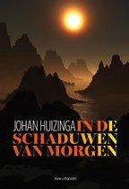 Boek cover In de schaduwen van morgen van Johan Huizinga