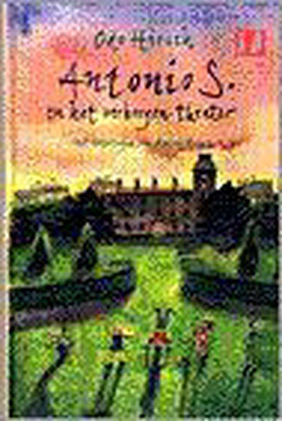 Antonio s. en het verborgen theater - Odo Hirsch | Readingchampions.org.uk