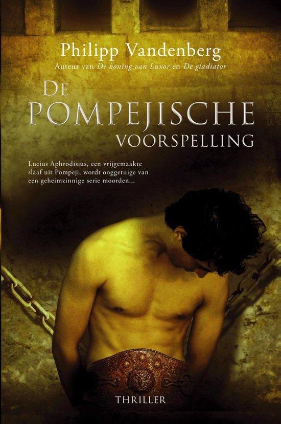 De Pompejische voorspelling - Philipp Vandenberg |