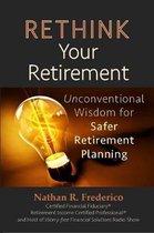 Rethink Your Retirement