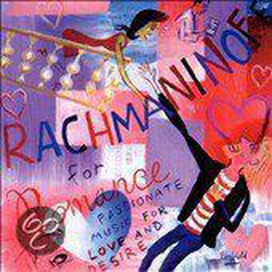 Rachmaninov for Romance: Passionate Music for Love and Desire