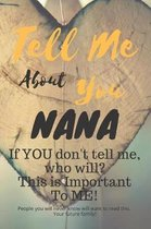 Tell Me about You Nana