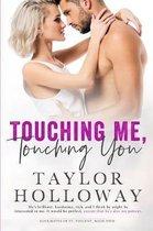 Touching Me, Touching You
