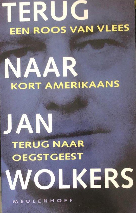 Terug naar Jan Wolkers - Jan Wolkers |