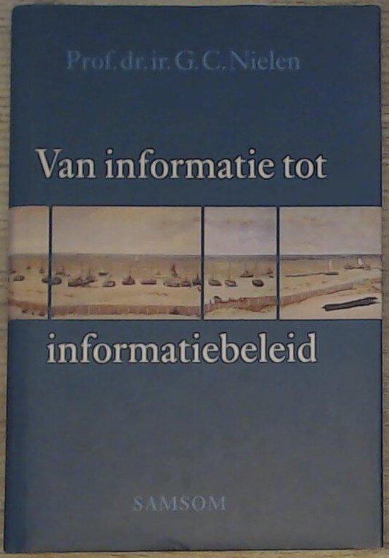 VAN INFORMATIE-INFORMATIEBELEID - Henk Pel |