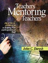 Teachers Mentoring Teachers