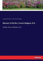 Memoir of the Rev. Francis Hodgson, B.D.