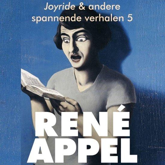 Spannende verhalen uit Joyride & andere spannende verhalen 5 - Rene Appel pdf epub