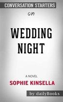 Omslag Wedding Night: A Novel by Sophie Kinsella | Conversation Starters