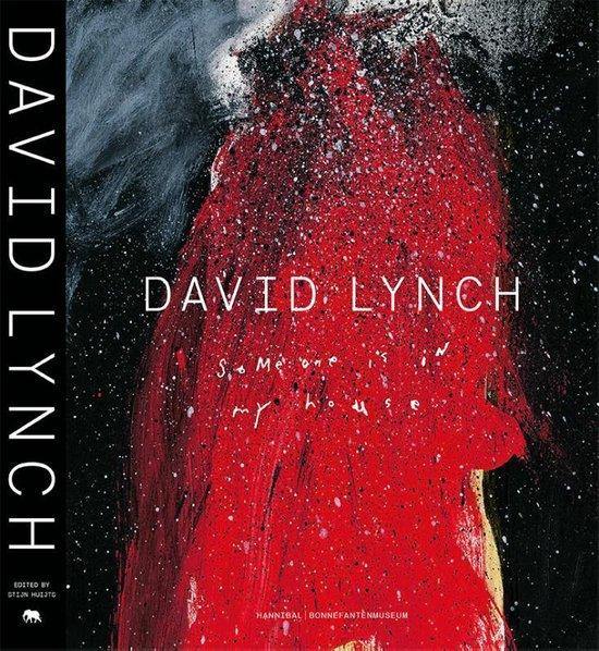 David Lynch, someone is in my house - Kristine Mckenna |