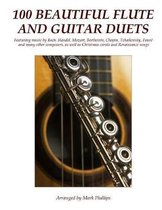 100 Beautiful Flute and Guitar Duets