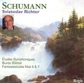 Schumann: Études Symphoniques; Bunte Blätter; Fantasiestücke Nos. 5 & 7