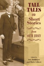 Tall Tales and Short Stories from South Jersey