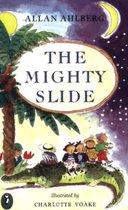 Boek cover The Mighty Slide van Allan Ahlberg