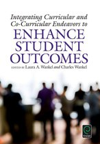 Integrating Curricular and Co-Curricular Endeavors to Enhance Student Outcomes