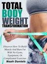 Total Bodyweight Transformation