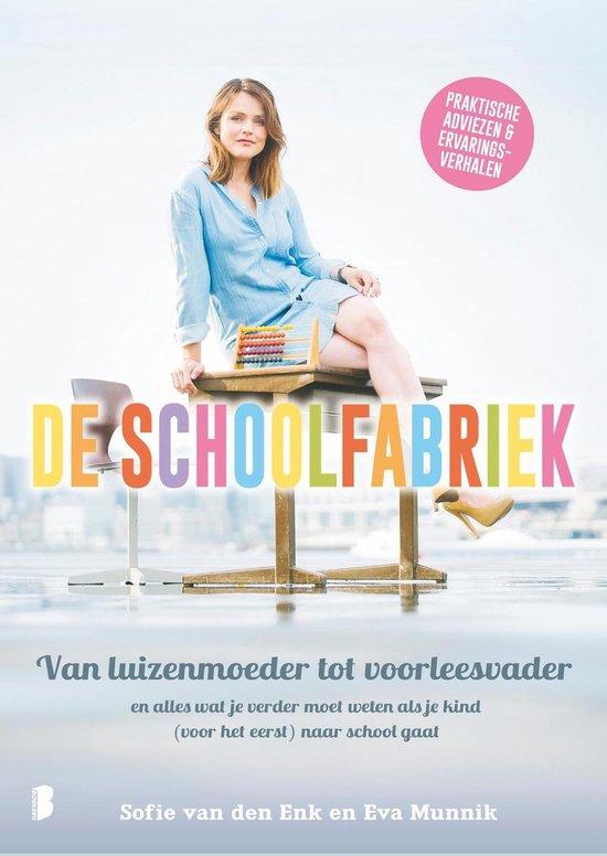 De schoolfabriek - Sofie van den Enk  