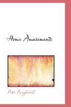Home Amusements