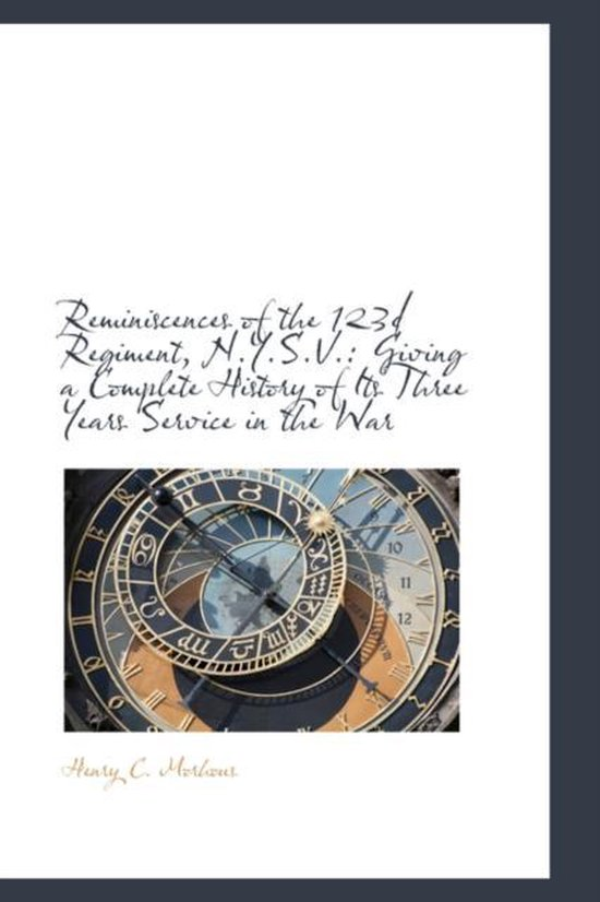 Reminiscences of the 123d Regiment, N.Y.S.V.