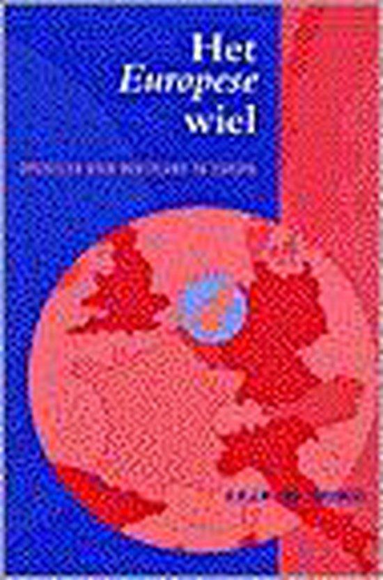 Het Europese wiel - A.H.J.W. van Schijndel |