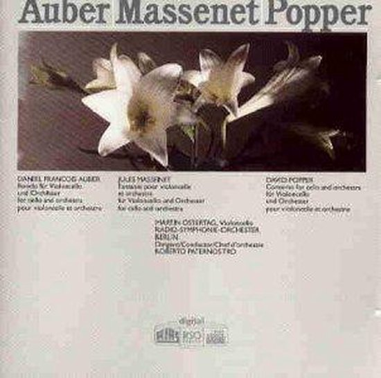 Auber/Massenet/Popper: Cello Concertos