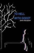 To Hell With Godot