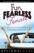 Fun Fearless Female