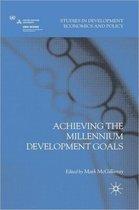 Achieving the Millennium Development Goals