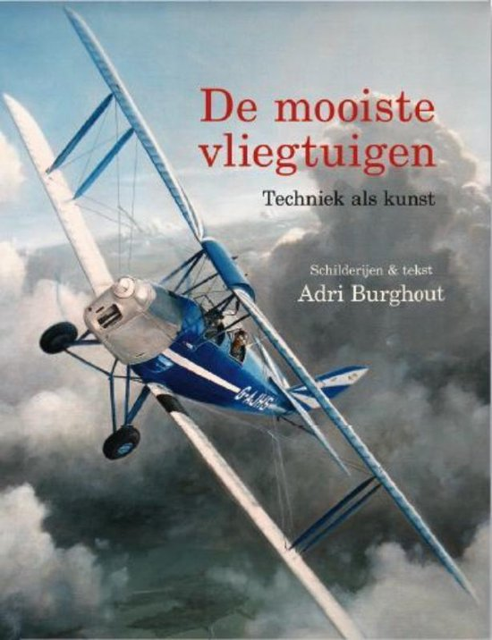 De Mooiste Vliegtuigen - Adri Burghout |