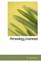 Phrenology Examined