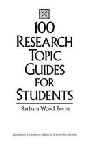 100 Research Topic Guides for Students